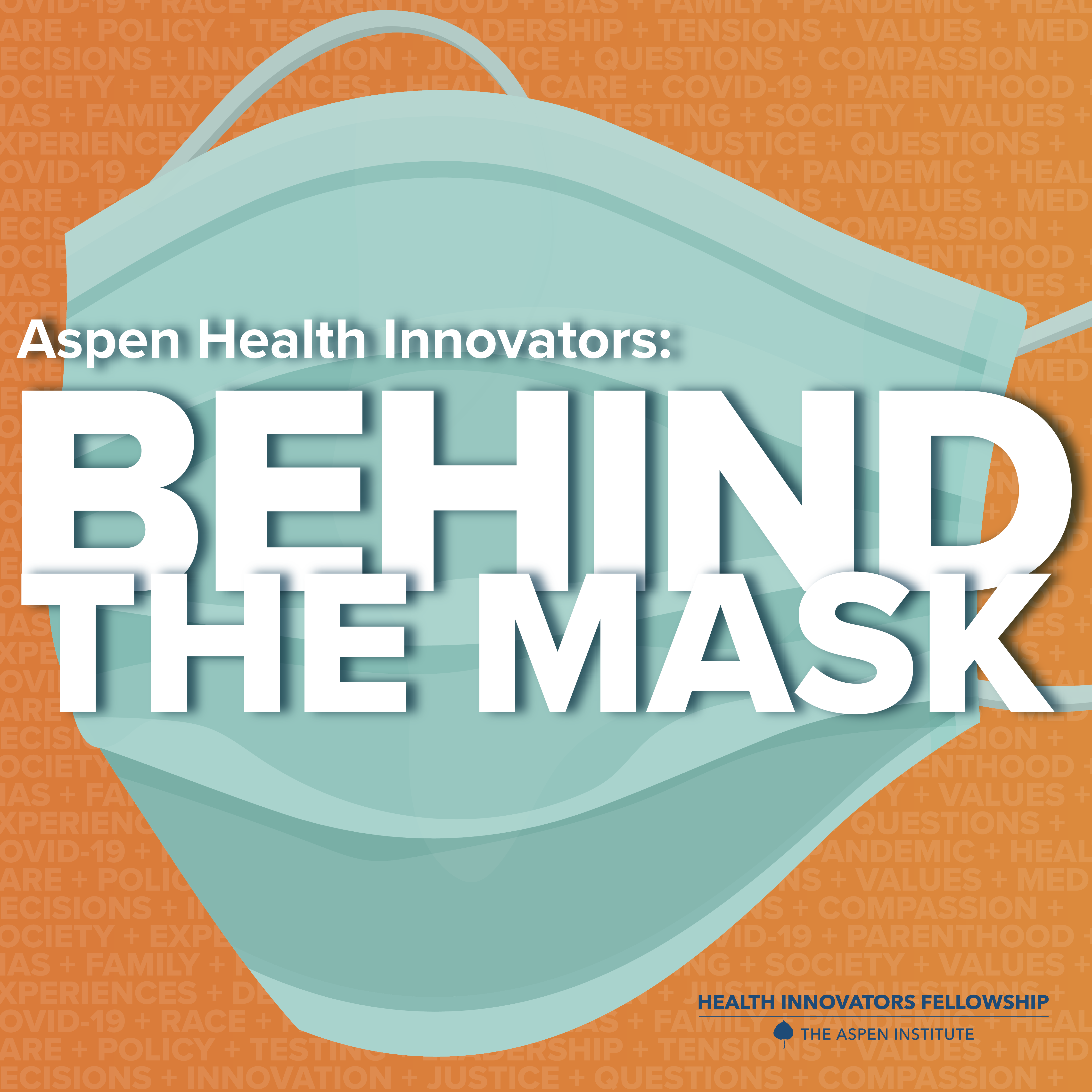 Introducing Aspen Health Innovators: Behind The Mask 🎧 249