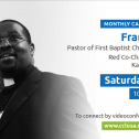 April Monthly Actions & Meeting W/ Rev. Franklin Ruff