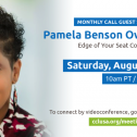 August Monthly Actions & Meeting W/ Pamela Benson Owens, CEO And President Of Edge Of Your Seat Consulting
