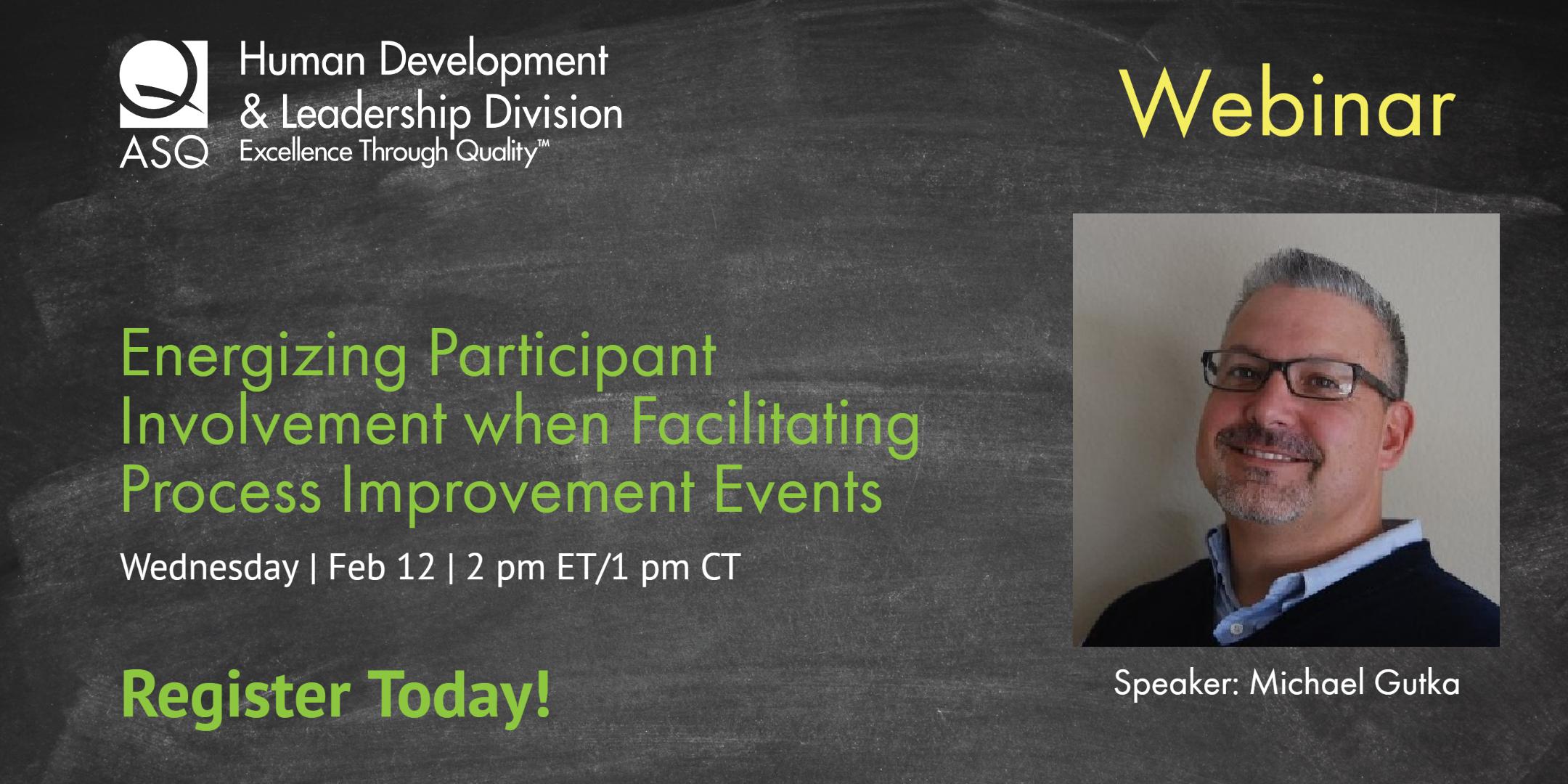 HD&L Webinar: Energizing Participant Involvement When Facilitating Process Improvement Events 1539
