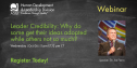 HD&L Webinar: Leader Credibility. Why do some get their ideas adopted while others not so much? 3236