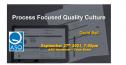 Free Webinar - Process Focused Quality Culture 3373