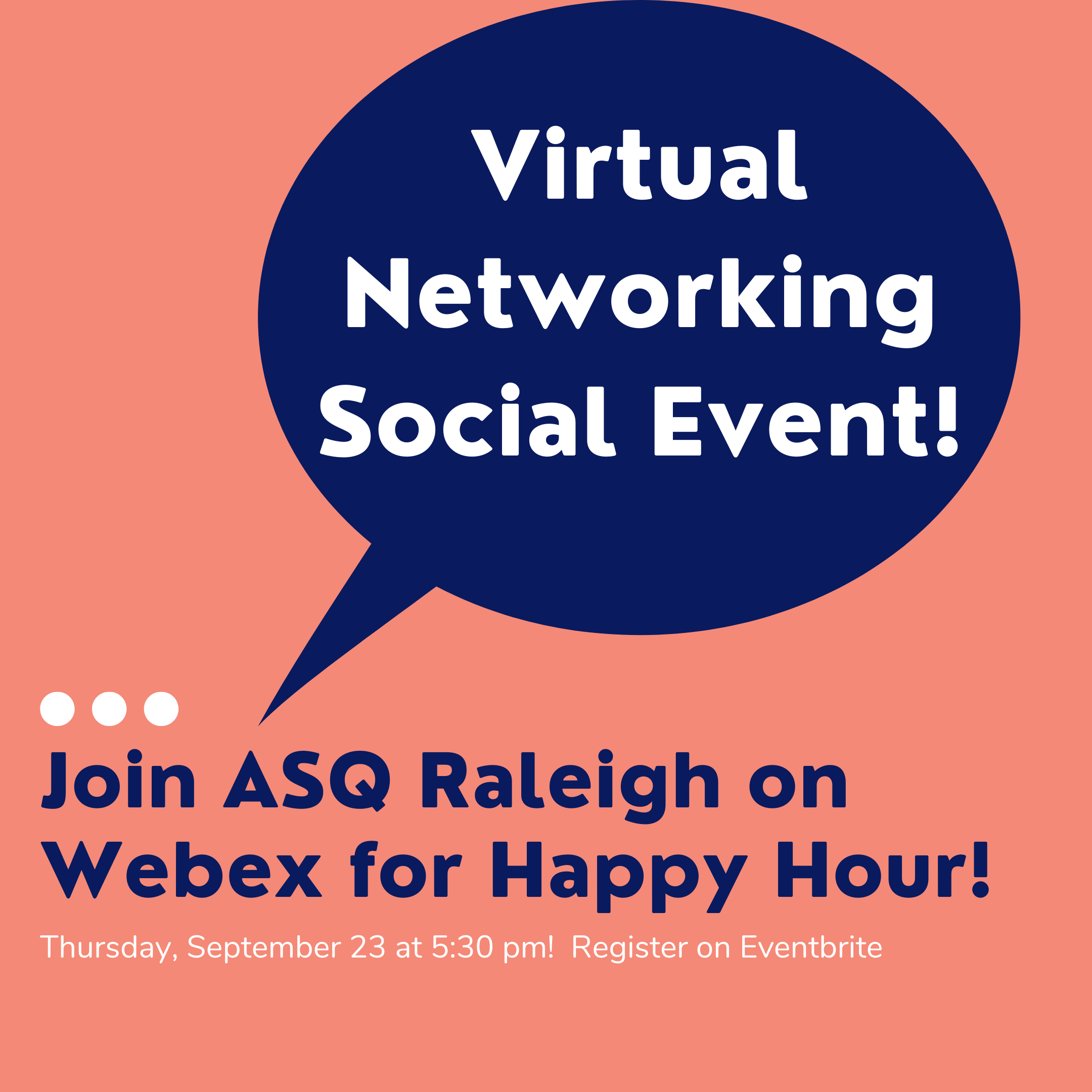 ASQ Raleigh's Virtual Networking Happy Hour! 3393