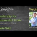 Webinar: Leadership for  exponential...