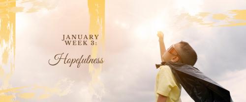 Hopefulness 393