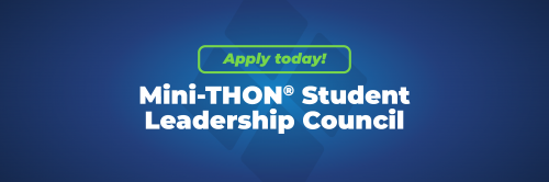 Mini-THON® Student Leadership Council Applications due June 11 420