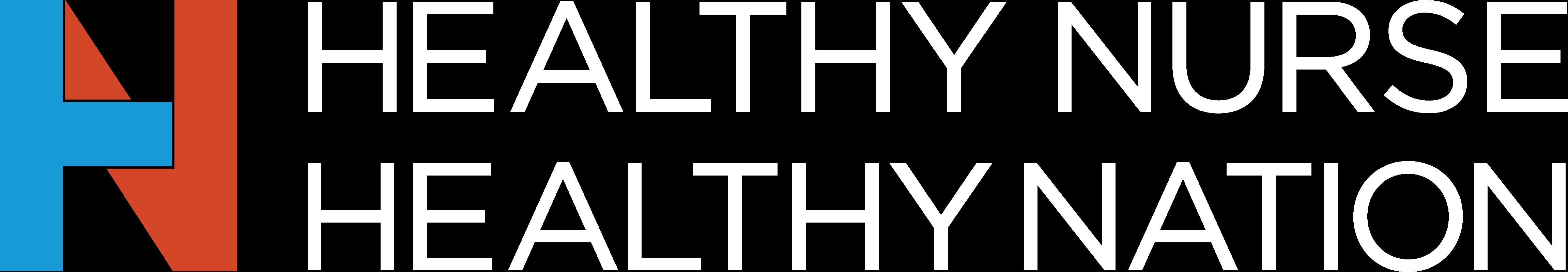 Healthy Nurse, Healthy Nation™